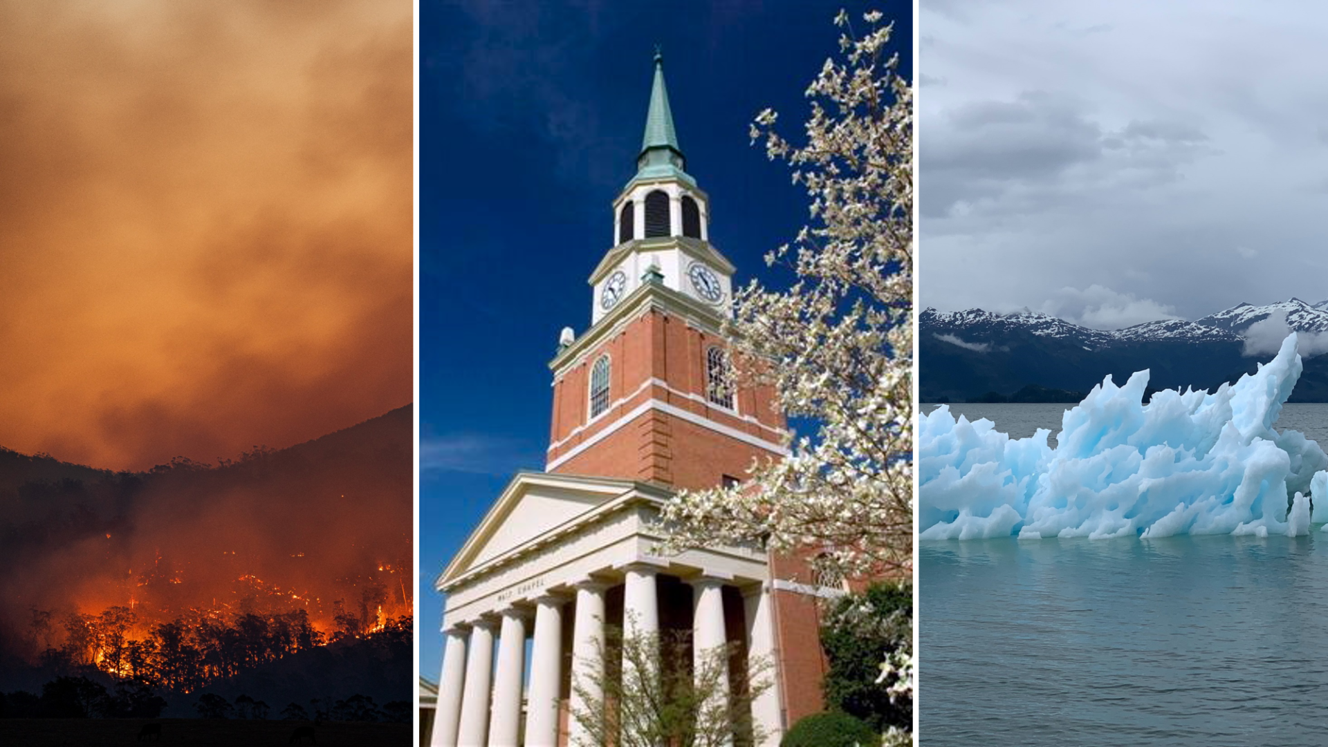 a three-panel photograph of wildfires, wait chapel, and melting ice